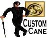 Custom Cane