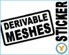 Derivable Meshes