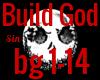 *SM* Build God