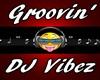 Groovin' DJ Vibez