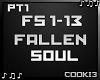 ♪C♪ Fallen Soul PT1