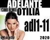 OTILIA - Adelante 2020
