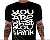 You Are What You Think M