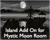 MysticMoon Island Add On