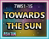 ! Towards The Sun