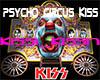 Psycho Circus kiss