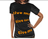 Give Me Shirt (F)