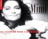 Gli Uomini - Mia Martini