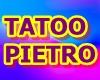 TATOO PIETRO