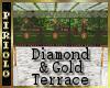 Diamond & Gold Terrace