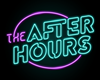 {TH}After Hour Neon Sign