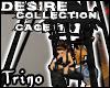 [Trino] - Desire Cage 1