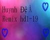 Huynh Đệ À Remix