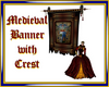 Medieval Banner/Crest