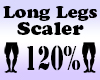 LONG Legs Scaler 120%