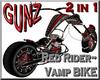 @ Red Rider/Vamp Bike