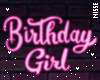 n  Birthday Girl Sign