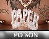 P( *Paper Chasin Chain