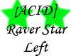 [ACID]Raver Star L