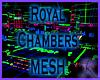Royal Chambers Mesh NC