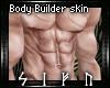 Real Body Builder Skin
