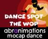 The W O P Dance Spot
