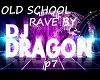 OLD SCHOOL RAVE P7