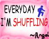 »A« HS|Shufflin Sign