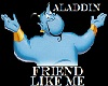 Friend Like Me Dub