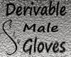 Gloves MALE - Derivable