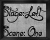 !Stage Left 1