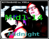 Midnight - BIAB ft.Veela