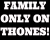 Family Only Sign