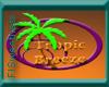 FLS Tropic Breeze Sign