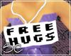 [SC] Free Hugs Sign