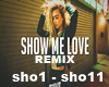 SHOW MY LOVE REMIX