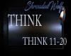 ~Think~ pt 2