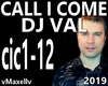 DJ VAL- Call I Come