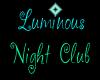 Luminous Night Club