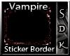 #SDK# Vampire Border