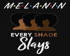 EveryShadeSlays WallPic