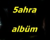 5AHRA ALBUM