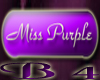 *B4* Miss Purple