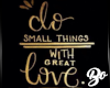 Do Small Things Picture