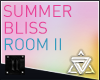 // Summer Bliss Room II
