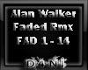 Alan walker rmx faded