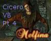 Part 4- Cicero VB