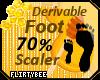 70% FOOT SCALER !!!