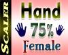 Hand Resizer 75%