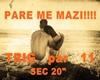 PARE ME MAZI!!!